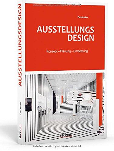 Ausstellungsdesign: Konzept - Planung - Umsetzung