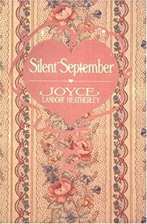 Silent September by Joyce Landorf Heatherley (1988-08-02)