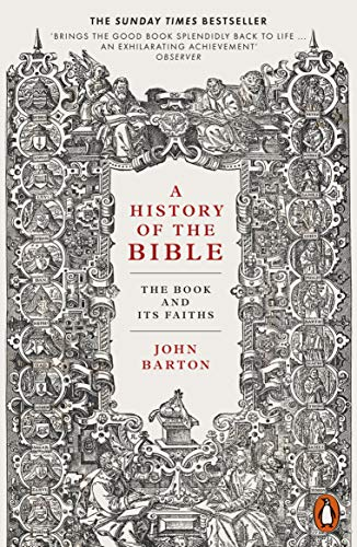 A History of the Bible: The Book and Its Faiths