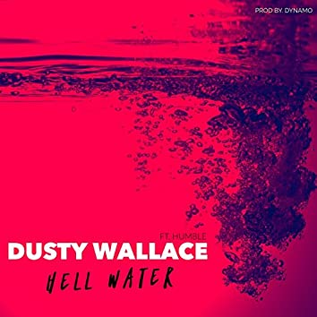 Hell Water (feat. Humble)