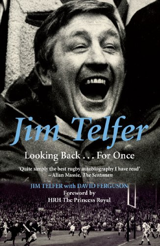Jim Telfer: Looking Back . . . For Once (English Edition)