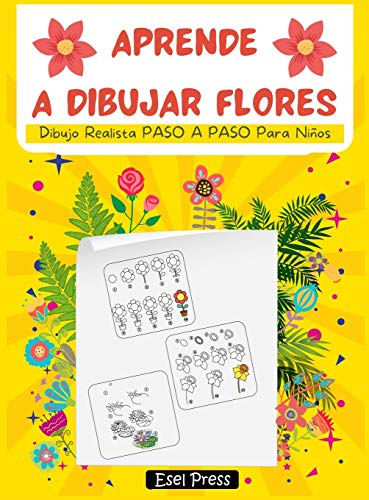 Aprende a Dibujar Flores: Dibujo Realista PASO A PASO Para Niños