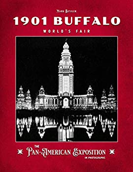 1901 Buffalo World s Fair  The Pan-American Exposition in Photographs