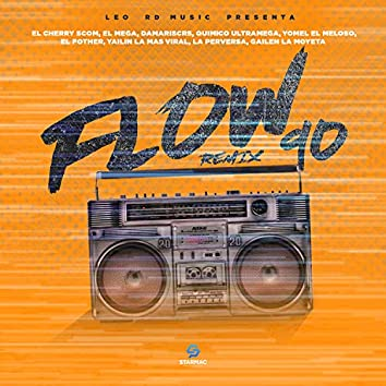 Flow 90 (feat. Damariscrs, Yailin La Mas Viral, el mega & Gailen La Moyeta) (Remix)