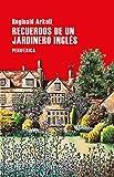Recuerdos de un jardinero inglés (Largo Recorrido nº 156)