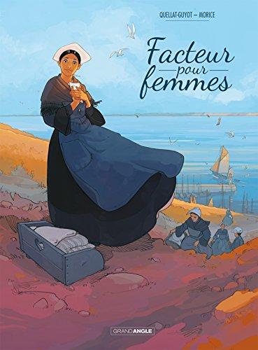 Facteur pour femmes - histoire complète