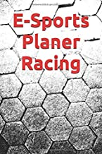 E-Sports Planer Racing: Simracing, Rennkalender für E-Sport Events, 24 Wochen, Notizbuch, Notizkalender, Planer für Rennen, Auswahl zwischen Training ... für Racer, Gamer, Rennfahrer (German Edition)