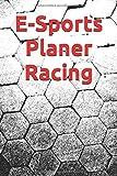 E-Sports Planer Racing: Simracing, Rennkalender für E-Sport Events, 24 Wochen, Notizbuch,...