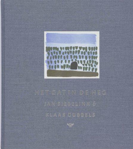 Het gat in de heg: fragmenten uit 'Knielen op een bed violen' met illustraties van Klaas Gubbels
