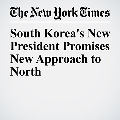 South Korea's New President Promises New Approach to North copertina