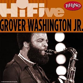 Rhino Hi-Five: Grover Washington Jr.