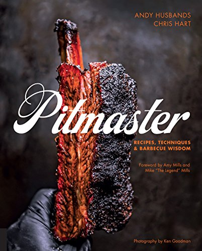 Husbands, A: Pitmaster: Recipes, Techniques, and Barbecue Wisdom