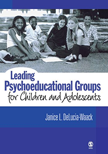Leading Psychoeducational Groups for Children and...