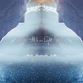 Ill b ur light (feat. Hiro-a-key)