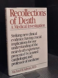 Recollections of Death: A Medical Investigation