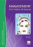 Management d'un institut de beauté - Elève. Brevet Professionnel Esthétique-Cosmétique-Parfumerie.