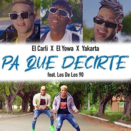 El Carli, El Yowa & Yakarta feat. Los de Los 90