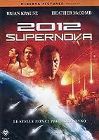 2012 - Supernova [Italian Edition]