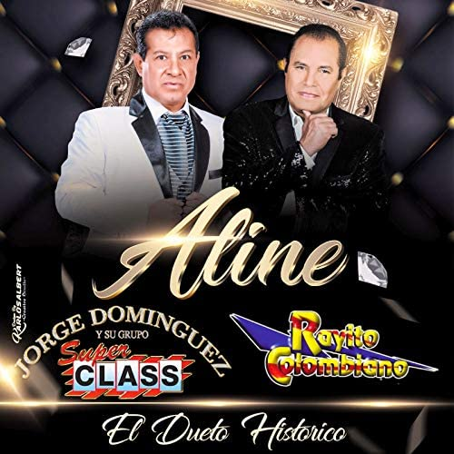 Jorge Domínguez y su Grupo Super Class feat. Rayito Colombiano