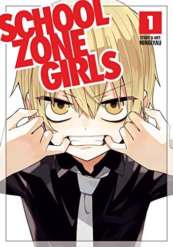 School Zone Girls Vol. 1 (School Zone Girls, 1)
