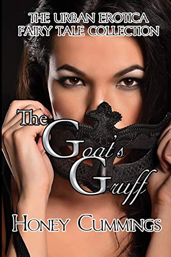 The Goats Gruff: The Urban Erotica Fairy Tale Collection