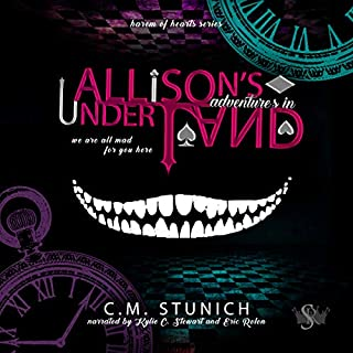 Allison's Adventures in Underland: A Dark Reverse Harem Romance (Harem of Hearts)                   By:                                                                                                                                 C.M. Stunich                               Narrated by:                                                                                                                                 Kylie Stewart,                                                                                        Eric Rolon                      Length: 6 hrs and 26 mins     14 ratings     Overall 4.8