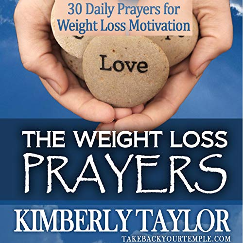 The Weight Loss Prayers: 30 Daily Prayers for Weight Loss Motivation audiobook cover art