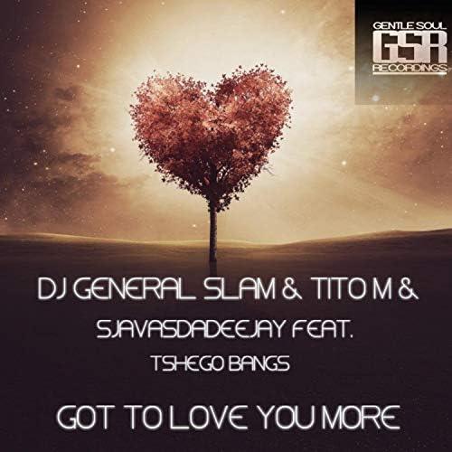 DJ General Slam, Titom & SjavasDaDeejay feat. Tshego Bangs