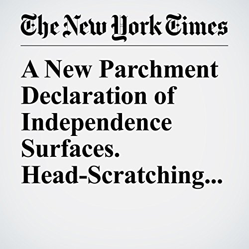 A New Parchment Declaration of Independence Surfaces. Head-Scratching Ensues. copertina