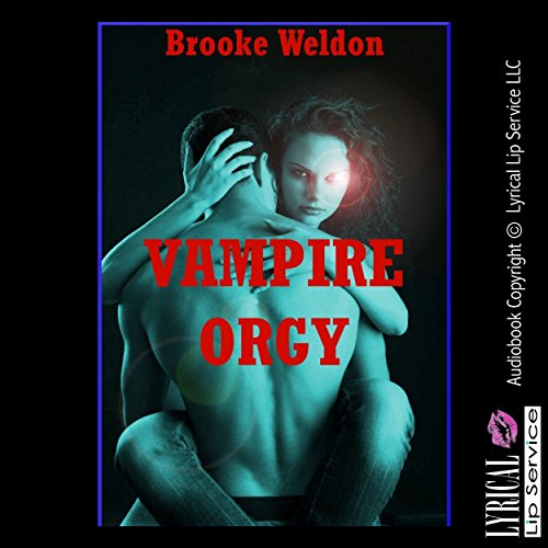 Vampire Orgy: A Paranormal Group Sex Erotica Story audiobook cover art