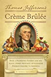 Book Cover: Thomas Jefferson's Creme Brulee
