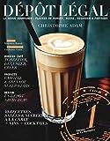 Dépôt légal numéro 1 La revue gourmande - Plaisir de manger, boire, regarder & partager