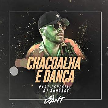 Chacoalha e Dança
