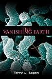 The Vanishing Earth (English Edition)