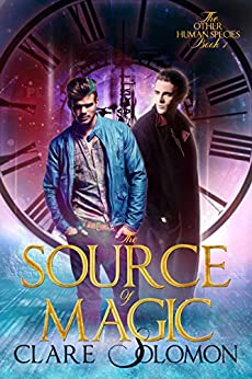 The Source of Magic (The Other Human Species 1) (English Edition) par [Clare Solomon]