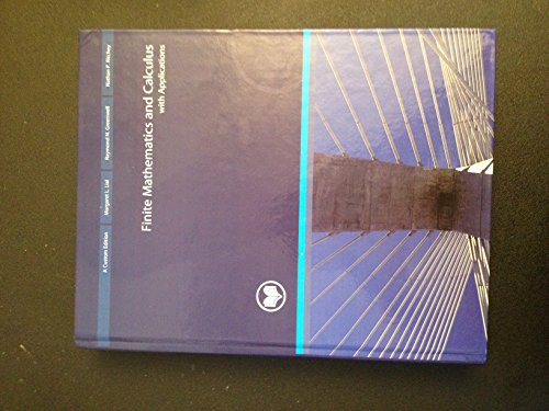 Compare Textbook Prices for Finite Mathematics and Calculus with Applications, 9th Ed. Custom Edition by Margaret L. Lial, Raymond N. Greenwell and Nathan P. Ritchey 2012 Hardcover 9th Edition ISBN 9781256778745 by Margaret L. Lial, Raymond N. Greenwell and Nathan P. Ritchey