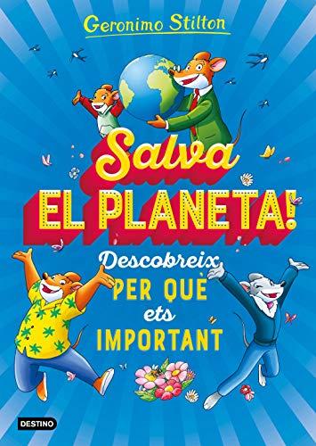 Salva el planeta! Descobreix per què ets important (Catalan Edition)