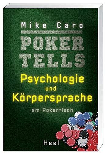 Poker Tells: Psychologie und Körpersprache am Pokertisch
