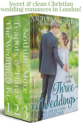 Three Weddings: Wedding-themed stories from the Love in Store series  set in England (Love in Store boxed sets Book 2) (English Edition)