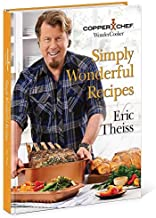 Copper Chef Wonder Cooker Cookbook – 110 Mouthwatering, Easy-to-Make Recipes for the 14-in-1 Crockpot, Steamer, Fryer, and Roasting Pan Wonder Cooker