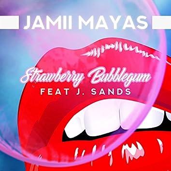 Strawberry Bubblegum (feat. J.Sands)