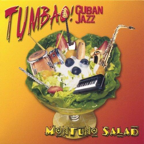 Montuno Salad by Tumbao (2004-08-10)