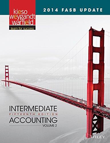2014 FASB Update Intermediate Accounting 15e, Volume 2