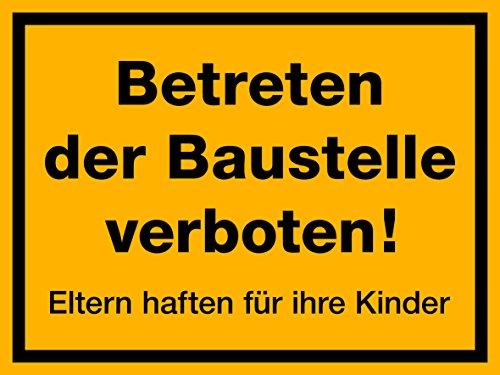 selbstklebendes(!) Schild, Betreten der Baustelle verboten, 400 x 300 mm, 1,5mm dick