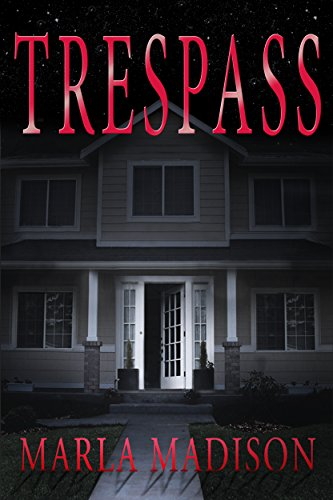Book: TRESPASS (TJ Peacock & Lisa Rayburn Mysteries, Second in Series) by Marla Madison