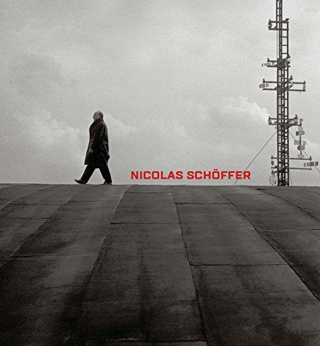 Pierre, A: Nicolas Schoeffer: Space, Light, Time (Mercatorfonds (Yale))