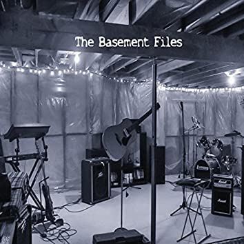 The Basement Files