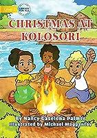 Christmas At Kolosori