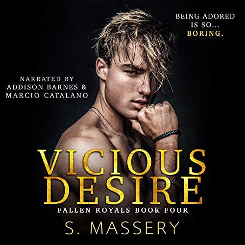 Vicious Desire: Fallen Royals, Book 4