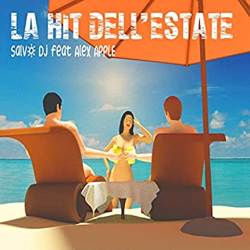 La hit dell'estate (feat. Alex Apple)